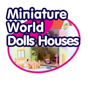 Miniature World - Dolls Houses