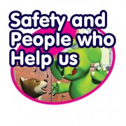 Safety & People Who Help Us