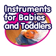Instruments for Babies & Toddlers