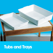 Tubs and Trays