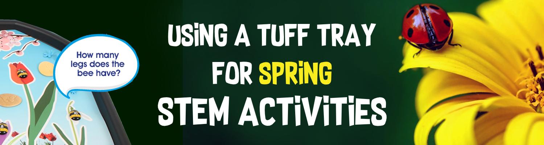 spring stem tuff tray activities