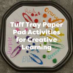 Tuff Tray Paper Pad Activities