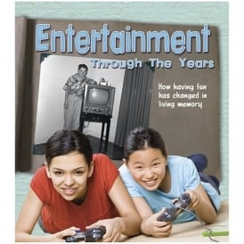 Entertainment Through The Years: How Having Fun Has Changed