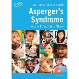 Including Children with Asperger's Syndrome in the Foundation Stage Book