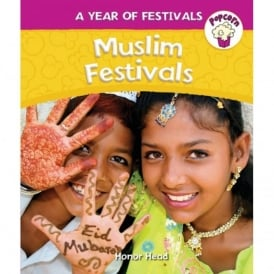 Muslim Festivals (A Year Of Festivals) By Honor Head