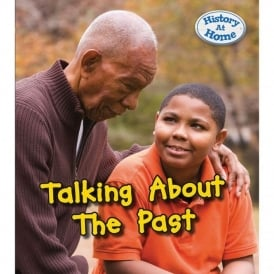 Talking About The Past By Nick Hunter (Hardback)