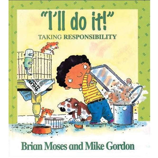 I'll Do It! - Learning About Responsibility
