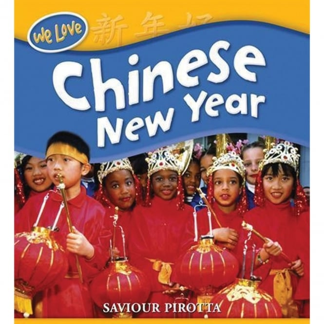 We Love Festivals Chinese New Year