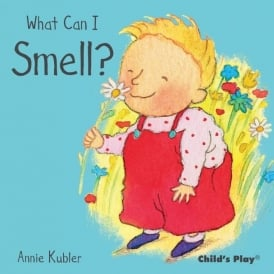 What Can I Smell? Board Book